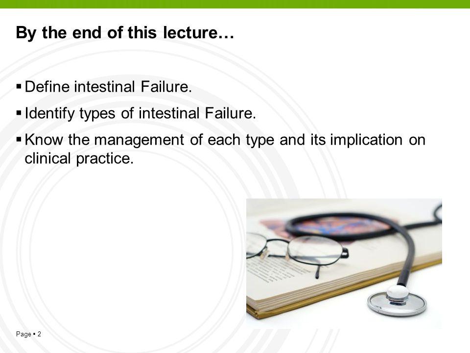 Page 13 Type I Intestinal Failure Mechanical Mechanical intestinal obstruction Nonmechanical Nonmechanical (i.e.paralytic) ileus