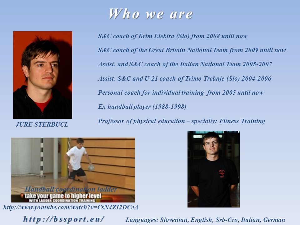 JURE STERBUCL Who we are Assist. and S&C coach of the Italian National Team Assist.