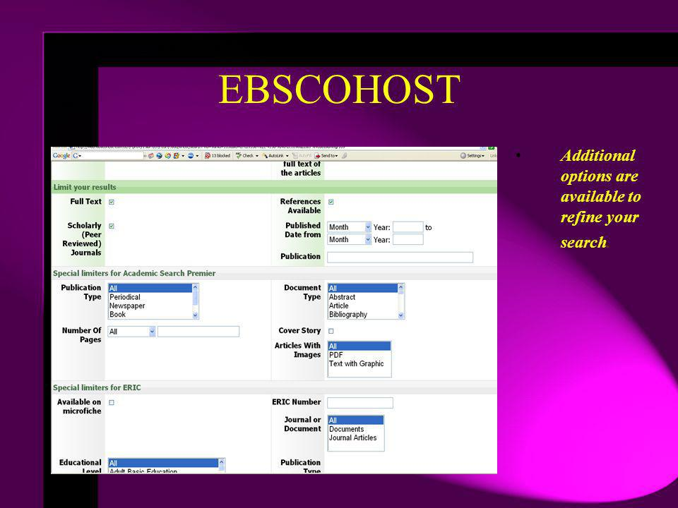 EBSCOHOST Additional options are available to refine your search.