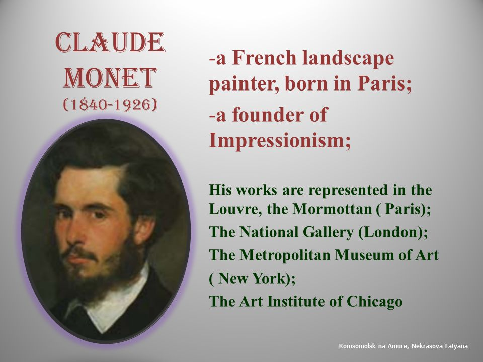 Impressionism as an art movement started in France, Paris, in1870 thanks to Claude Monet s friendship with the great artists While studying in Paris Monet formed lasting friendships with the artists who would become the major impressionists, including Pissarro, Degas, Renuar, Sisley and Eduard Manet … Sisley, Alfred 1839-1899 Degas, Edgar 1834-1917 Renuar, Pierre Auguste 1841-1919 Pissarro, Camille 1830-1903 Manet, Eduard 1832-1883
