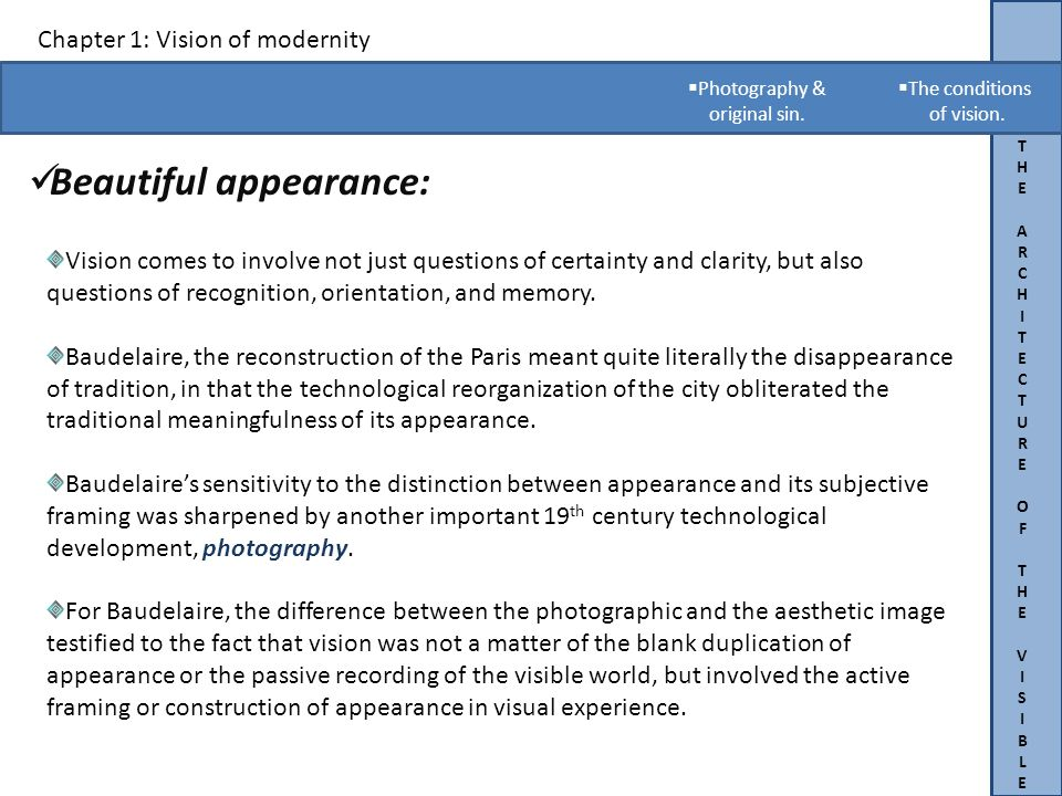 THEARCHITECTUREOFTHEVISIBLETHEARCHITECTUREOFTHEVISIBLE Chapter 1: Vision of modernity Beautiful appearance:.