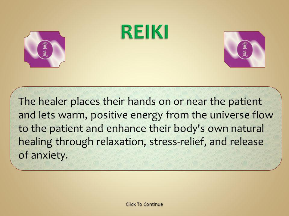 Reiki is an all-natural, Japanese energy healing and relaxation technique through gentle touch.