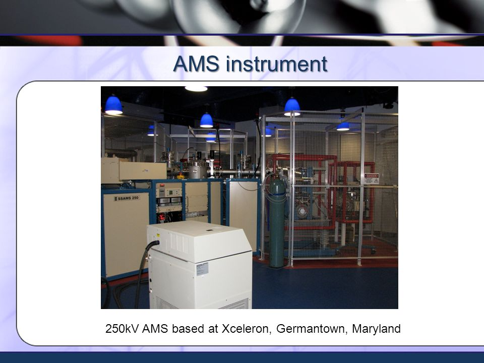 Xceleron - all rights reserved ©2012 AMS instrument 250kV AMS based at Xceleron, Germantown, Maryland