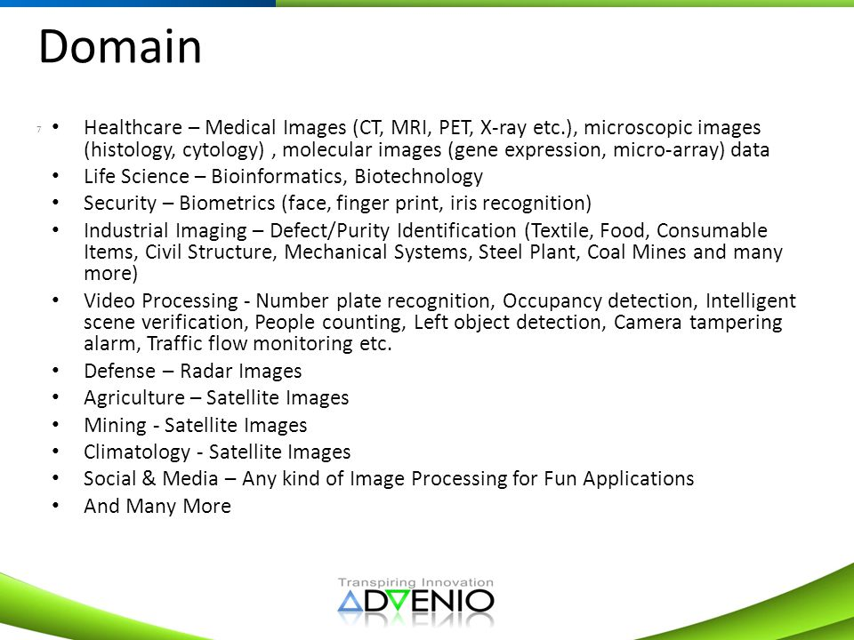 Domain 7 Healthcare – Medical Images (CT, MRI, PET, X-ray etc.), microscopic images (histology, cytology), molecular images (gene expression, micro-ar