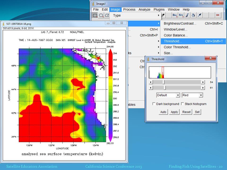 Satellite Educators AssociationCalifornia Science Conference 2013 Finding Fish Using Satellites - 20