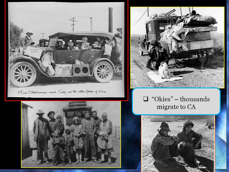 Okies – thousands migrate to CA