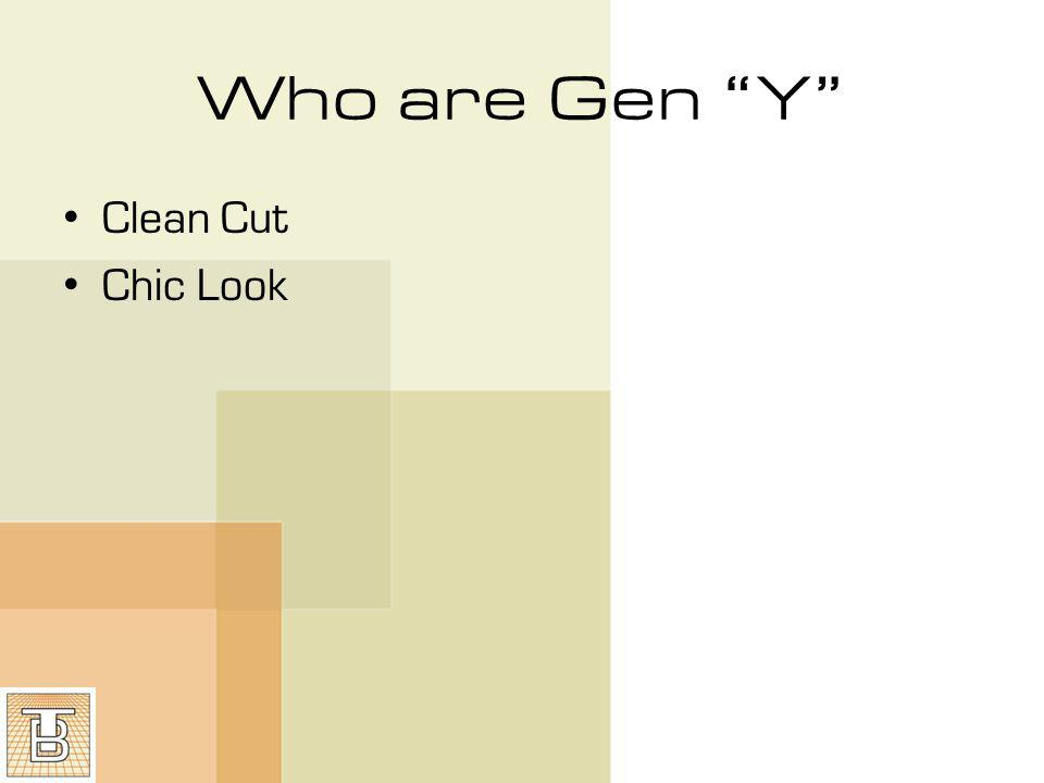 Who are Gen Y Clean Cut Chic Look
