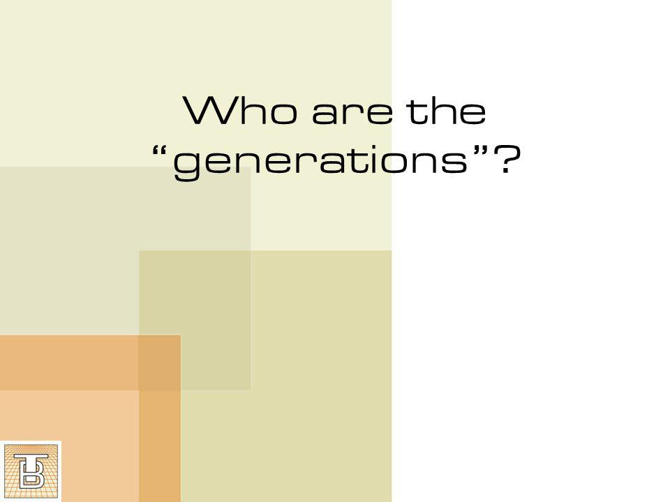 Who are the generations