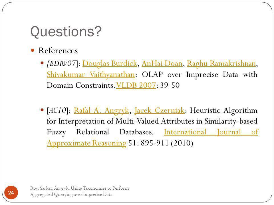 Questions. Roy, Sarkar, Angryk.