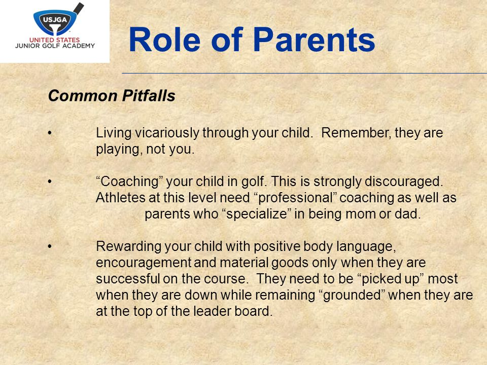 Common Pitfalls Viewing your childs identity as a golfer.