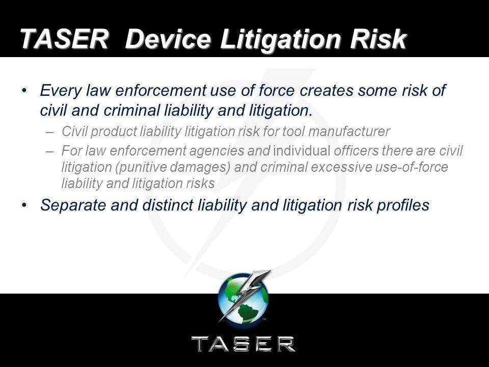 Law Enforcement Litigation Risk Similarly, in Ewolski v.