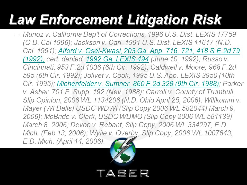 Law Enforcement Litigation Risk –Munoz v. California Dep t of Corrections, 1996 U.S.