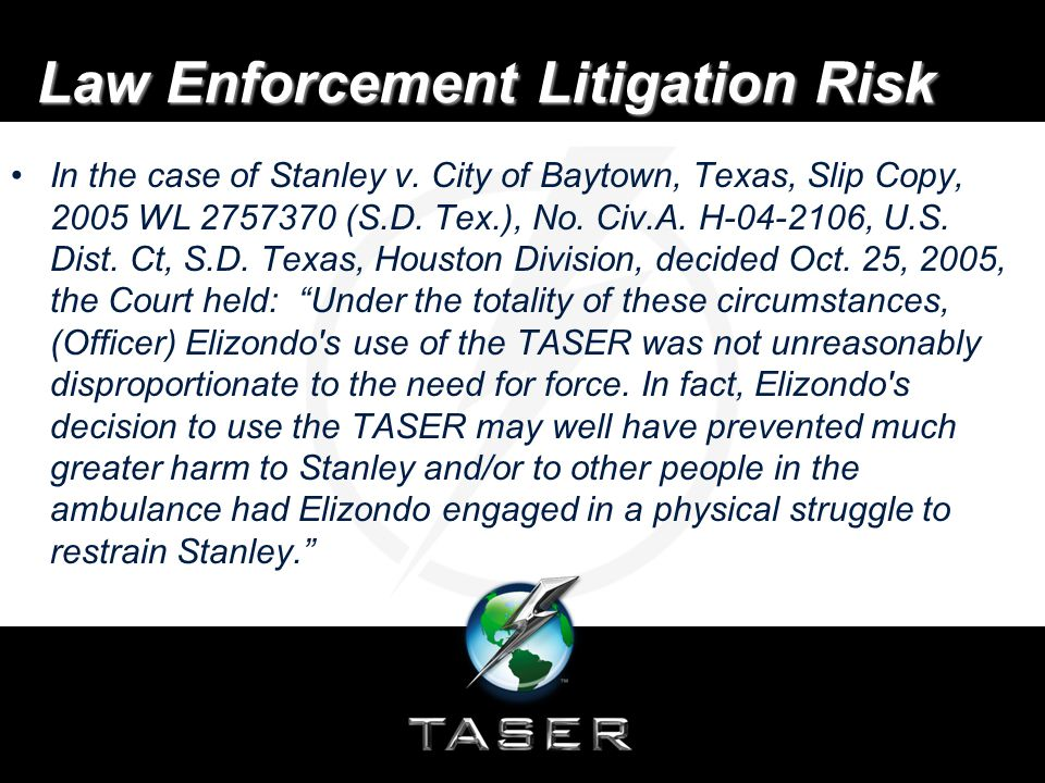 Law Enforcement Litigation Risk In the case of Stanley v.