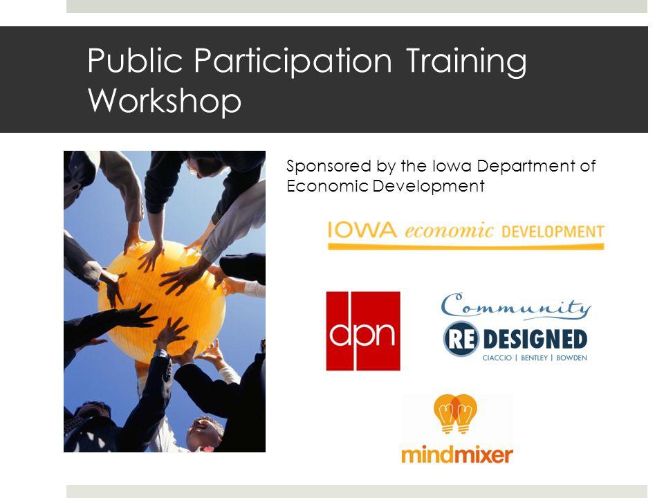 Public Participation Training Workshop Sponsored by the Iowa Department of Economic Development