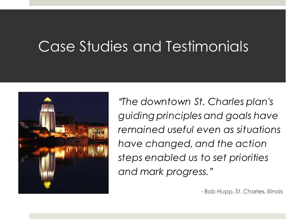 Case Studies and Testimonials The downtown St.