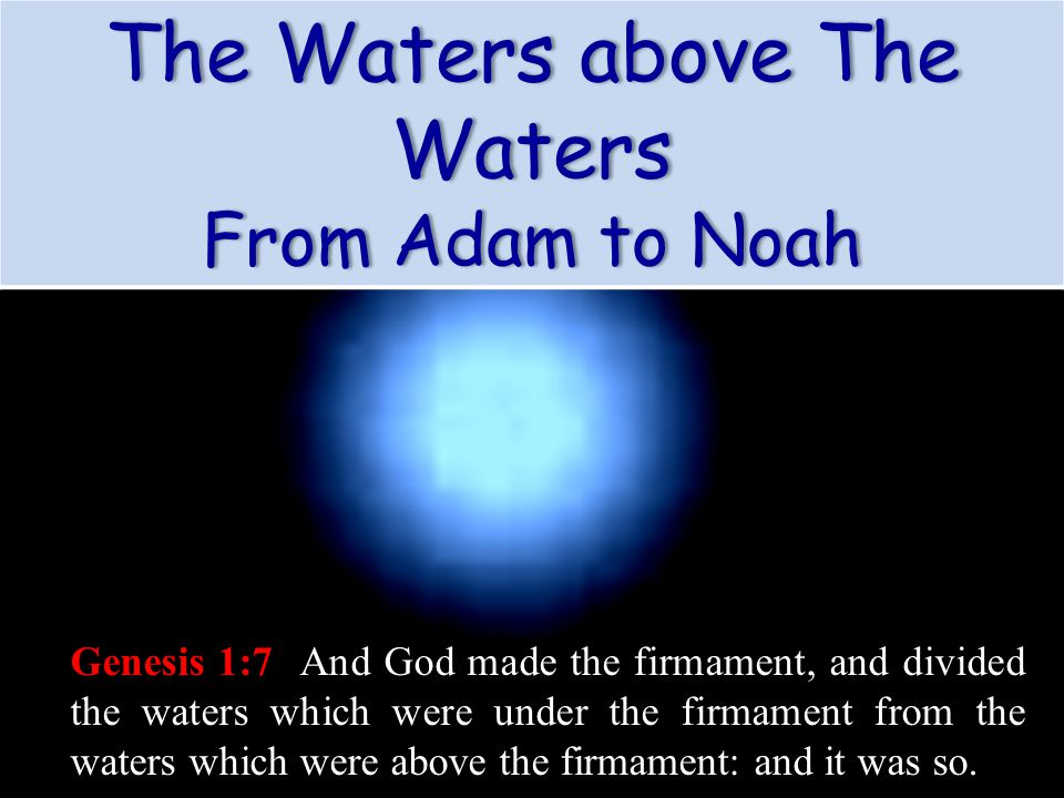 The Waters above The Waters From Adam to NoahFrom Adam to Noah