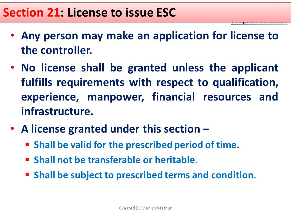 Any person may make an application for license to the controller. No license shall be granted unless the applicant fulfills requirements with respect