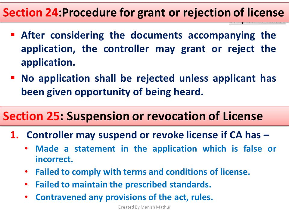 After considering the documents accompanying the application, the controller may grant or reject the application. No application shall be rejected unl