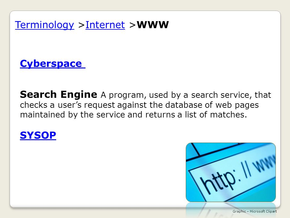 TerminologyTerminology >Internet >WWWInternet Cyberspace Cyberspace The use of computer technology to create virtual space.