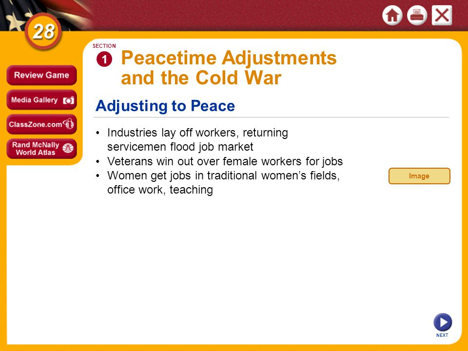 Adjusting to Peace NEXT Industries lay off workers, returning servicemen flood job market 1 SECTION Veterans win out over female workers for jobs Peac