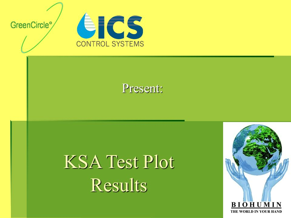 Present: KSA Test Plot Results