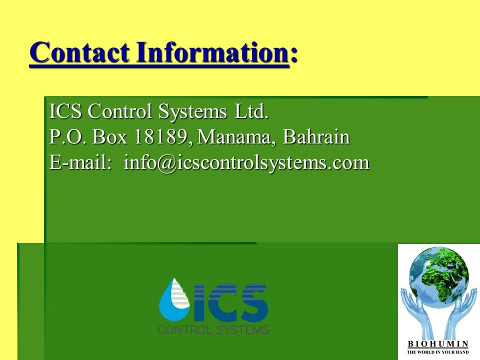 Contact Information: ICS Control Systems Ltd. P.O. Box 18189, Manama, Bahrain E-mail: info@icscontrolsystems.com