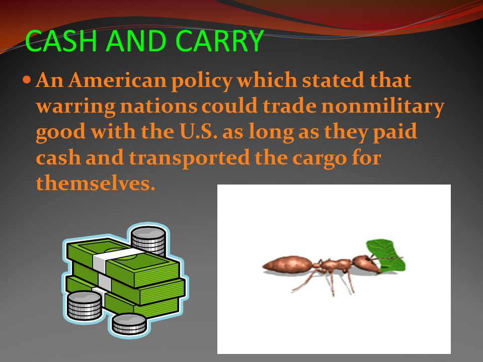 VOCABULARY NEUTRALITY ACTS CASH AND CARRY AMERICA FIRST COMMITTEE LEND-LEASE ACT