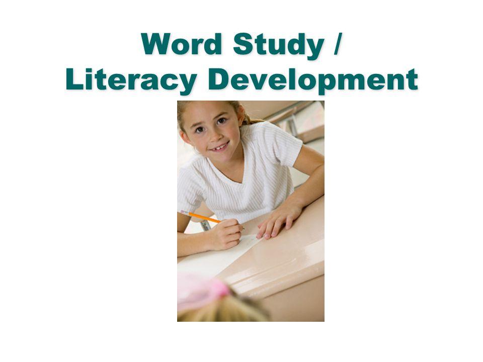 English Language Arts & Reading 62 Word Study / Literacy Development