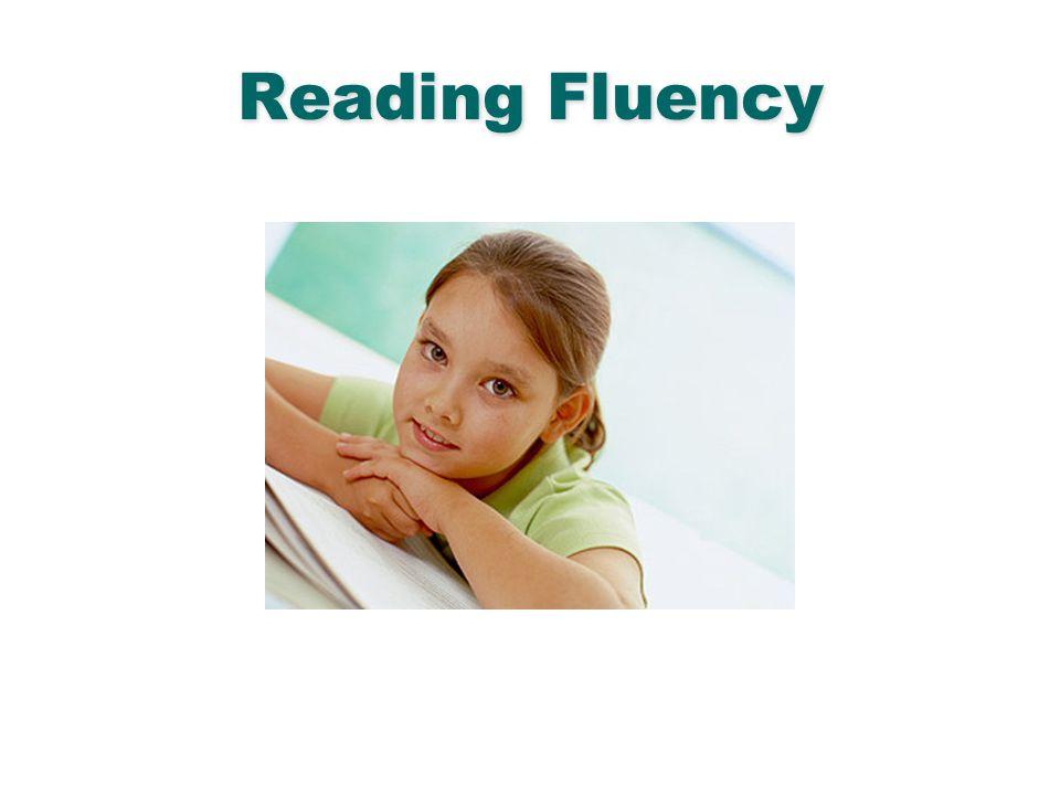 English Language Arts & Reading 96 Reading Fluency