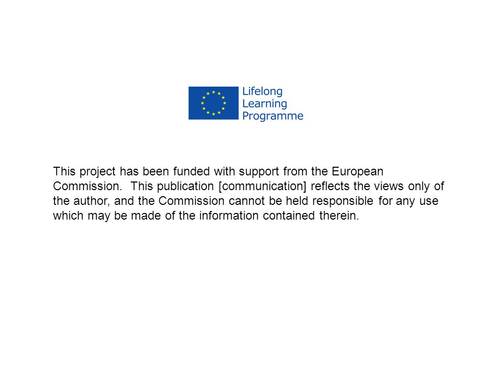 This project has been funded with support from the European Commission. This publication [communication] reflects the views only of the author, and th