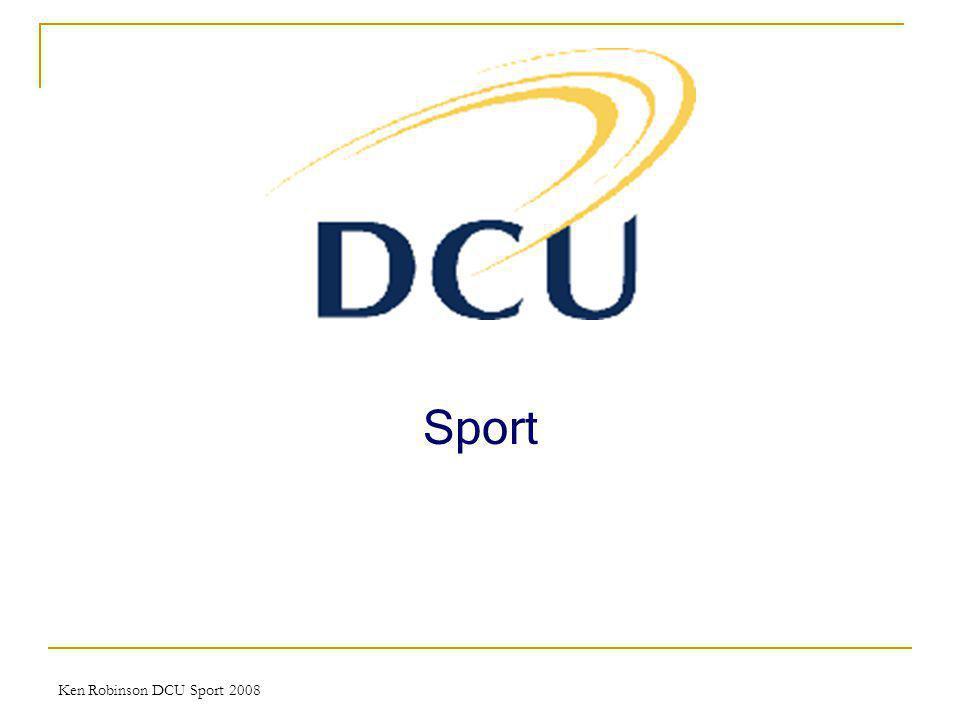 Ken Robinson DCU Sport 2008 Sport