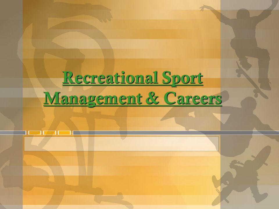 Recreational Sport Management & Careers
