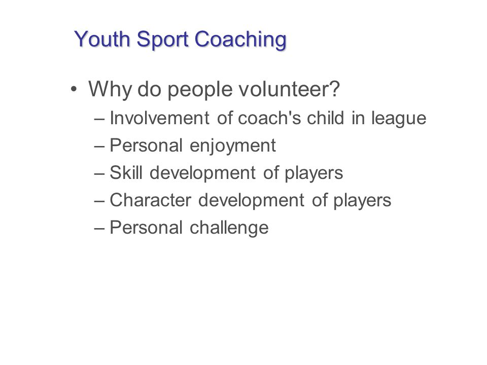 Youth Sport Coaching Why do people volunteer.