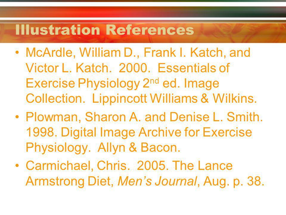 Illustration References McArdle, William D., Frank I.
