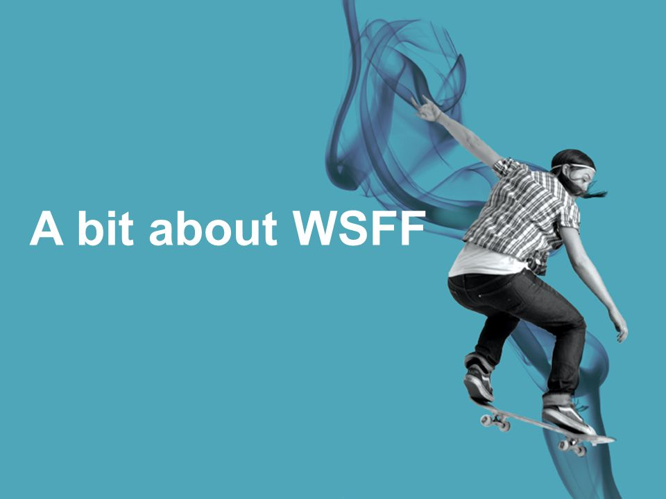 A bit about WSFF