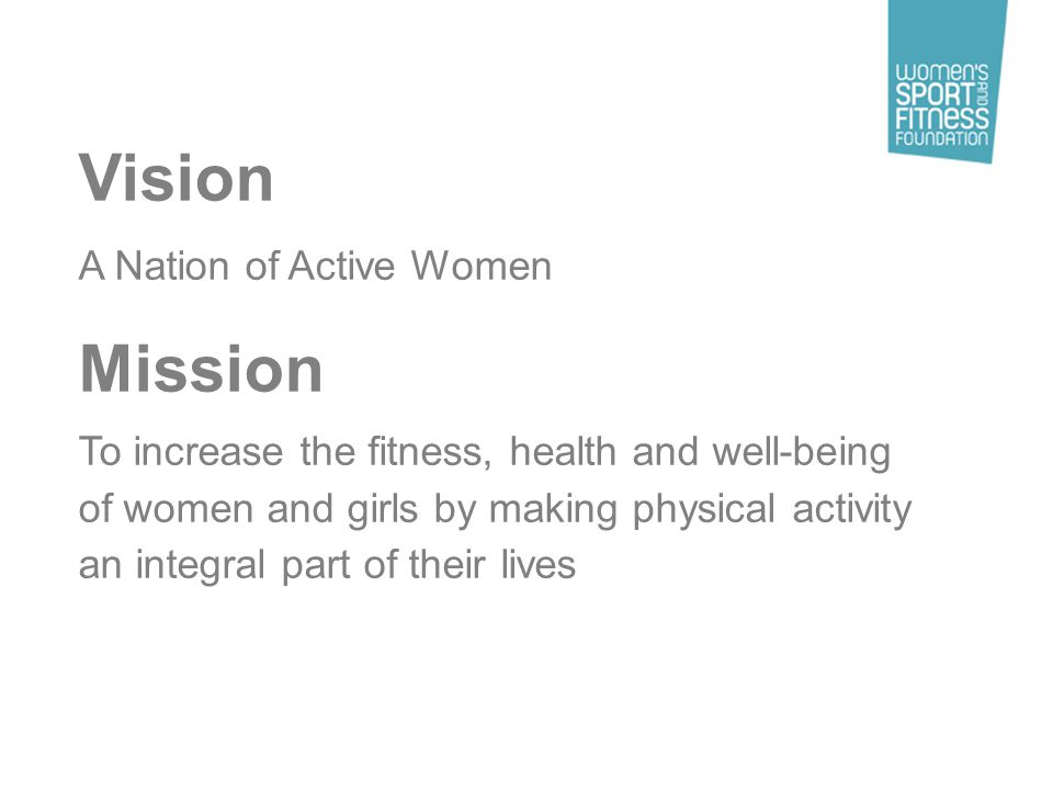 Women described several driving factors for taking part in sport or exercise To be fit, healthy and active Feel good factor To have some me time To improve / personal goals Social reasons Adrenaline rush Health was seen as more important than looks – particularly for older participants Having a sense of achievement by taking part and seeing improvements A break from family life or the routine of work Setting personal objectives of taking up a new hobby or leading a more active life To meet new people in the area or as an activity to take part in with friends To get a buzz from taking part (although more so for men than women)