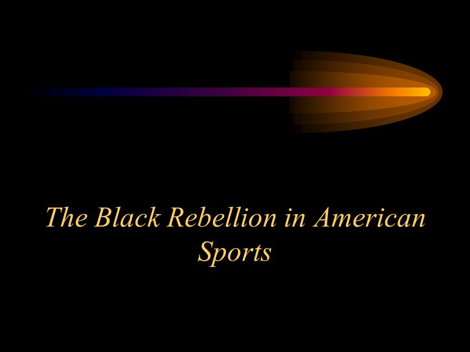 The Black Rebellion in American Sports
