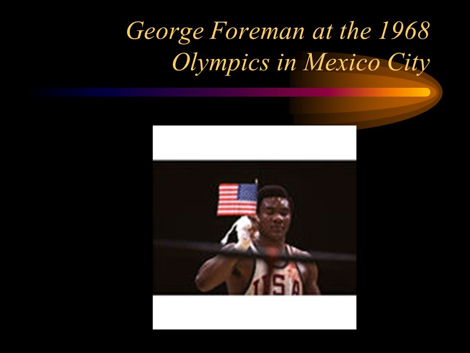 George Foreman at the 1968 Olympics in Mexico City