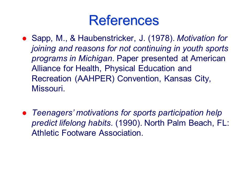 References l Sapp, M., & Haubenstricker, J. (1978).