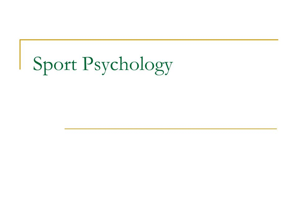 History of Sport Psych Chinese and Greek Civilizations -Healthy mind in a healthy body 1800s -First sport psychology research -Effects of audience on cyclist performance Past Three Decades -Recognition and growth of sport psychology discipline