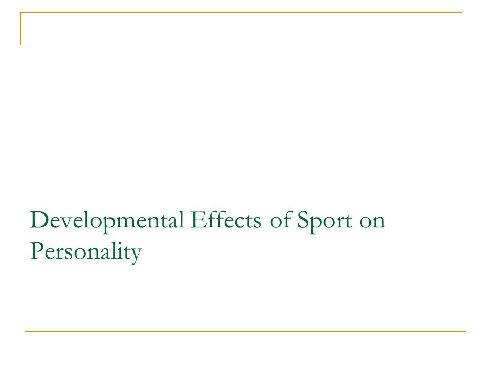 Developmental Effects of Sport on Personality
