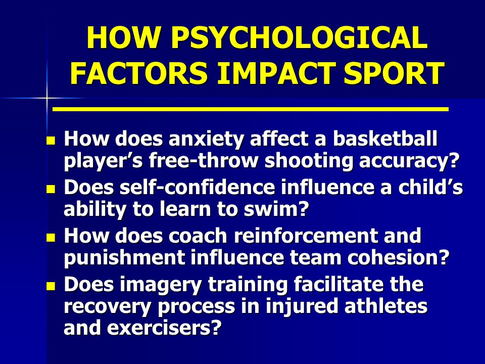 HEALTH & EXERCISE PSYCHOLOGIST Job Responsibilities (contd) Job Responsibilities (contd) train other personnel to enhance sensitivity of psych factors train other personnel to enhance sensitivity of psych factors conduct applied exercise psych research conduct applied exercise psych research consult with high school, college and pro athletes and teams (50% practice) consult with high school, college and pro athletes and teams (50% practice)