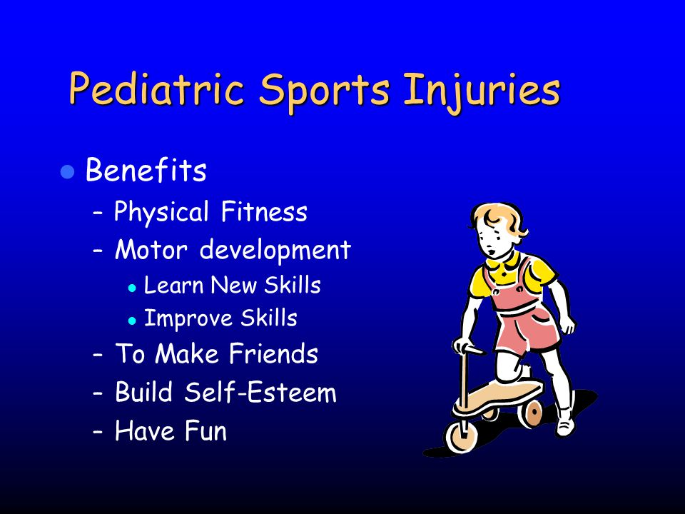 Epidemiology Injury Surveillance – Reliable data lacking 40 million people > age 6 participate in organized sports 2.6 million ED visits related to sports – Ages 5-24 – 5x ED visits is estimated to be # injuries related to sports Under age 10, most injuries are secondary to recreational activities rather than organized sports