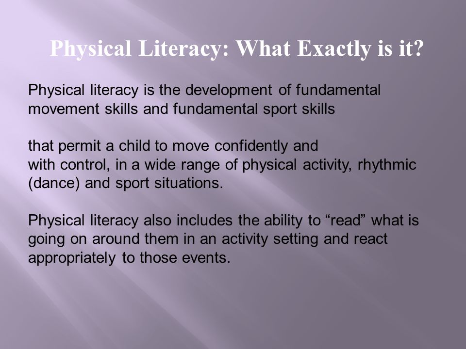 Physical Literacy: What Exactly is it.