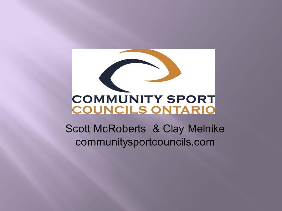 Scott McRoberts & Clay Melnike communitysportcouncils.com