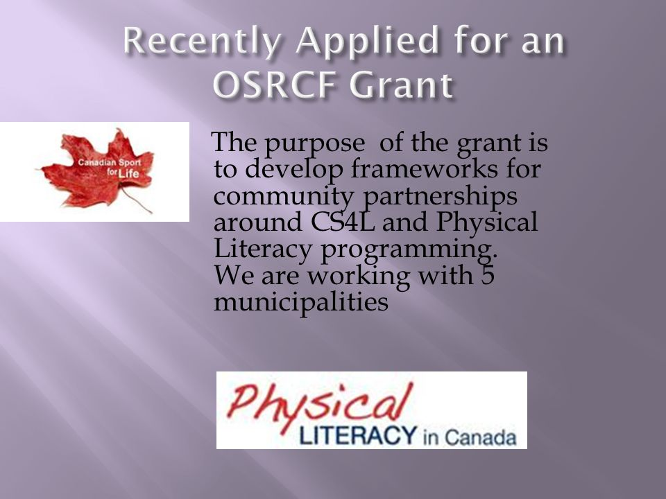 The purpose of the grant is to develop frameworks for community partnerships around CS4L and Physical Literacy programming.