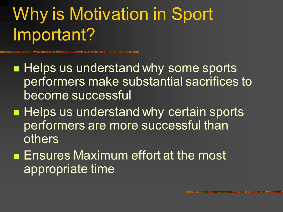 Why is Motivation in Sport Important.