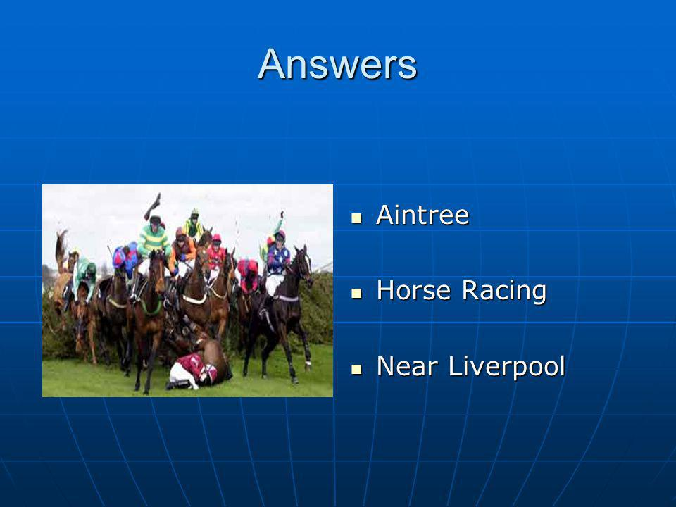 Answers Aintree Aintree Horse Racing Horse Racing Near Liverpool Near Liverpool