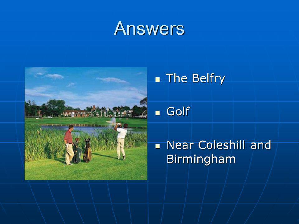 Answers The Belfry The Belfry Golf Golf Near Coleshill and Birmingham Near Coleshill and Birmingham