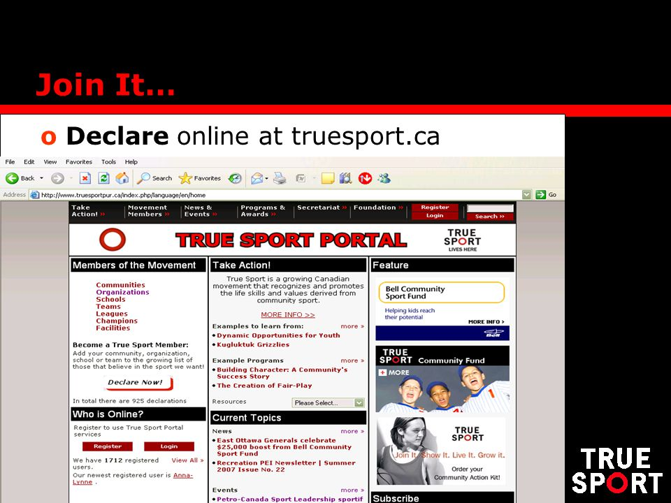 Join It… o Declare online at truesport.ca